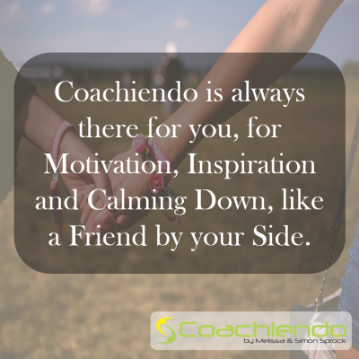 Coachiendo is always there for you, for Motivation, Inspiration and Calming Down, like a Friend by your Side.