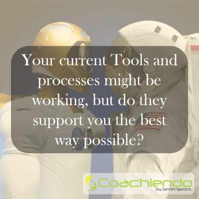 Your current Tools and processes might be working, but do they support you the best way possible?