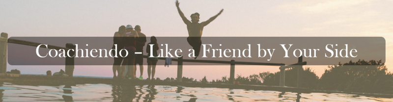 Coachiendo – Like a Friend by Your Side