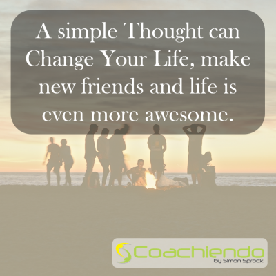 A simple thought can change your life