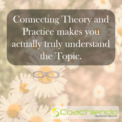 Connecting Theory and Practice makes you actually truly understand the Topic.